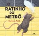 RATINHO DO METRO, O