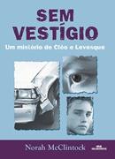 SEM VESTIGIOS   UM MISTERIO DE CLEO E LEVESQUE