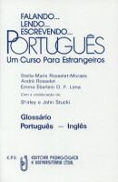 FALANDO... LENDO... ESCREVENDO... PORTUGUES - GLOSSARIO PORTUGUES / INGLES