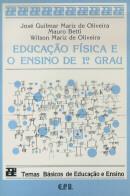 EDUCACAO FISICA E O ENSINO DE 1o. GRAU
