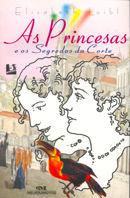 PRINCESAS E OS SEGREDOS DA CORTE (AS)