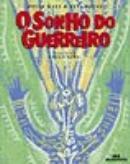 SONHO DE GUERREIRO