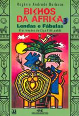 BICHOS DA AFRICA 3 - LENDAS E FABULAS