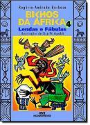 BICHOS DA AFRICA 4 - LENDAS E FABULAS