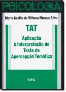 TAT - APLICACAO E INTERPRETACAO DO TESTE DE APERCEPCAO TEMATICA