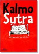 KALMO SUTRA