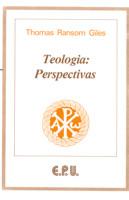 TEOLOGIA: PERSPECTIVAS