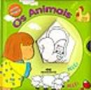 ANIMAIS (OS)