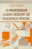 PROFESSOR COMO AGENTE DE MUDANCA SOCIAL