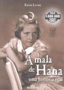 MALA DE HANA, A - UMA HISTORIA REAL - 2 ª EDICAO