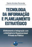TECNOLOGIA DA INFORMACAO E PLANEJAMENTO ESTRATEGICO