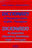 DICIONARIO DE EXPRESSOES IDIOMATICAS METAFORICAS - INGLES / PORTUGUES