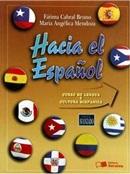 HACIA EL ESPANOL - NIVEL AVANZADO