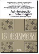 ADMINISTRACAO EM ENFERMAGEM