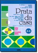 PRATA DA CASA-VIDA E CULT.BRAS. VOL 2-3