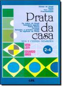 PRATA DA CASA-VIDA E CULT.BRAS. VOL 2-4