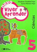NOVO VIVER E APRENDER CIENCIA - 5º ANO / 4ª SERIE