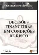 DECISOES FINANCEIRAS EM CONDICAO DE RISCO