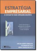 ESTRATEGIA EMPRESARIAL - O DESAFIO DAS ORGANIZACOES