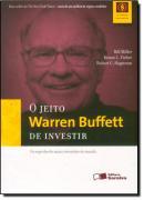 JEITO WARREN BUFFET DE INVESTIR, O