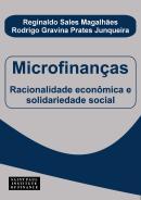 MICROFINANCAS - RACIONALIDADE ECONOMICA SOLIDARIEDADE SOCIAL