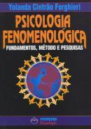 PSICOLOGIA FENOMENOLOGICA FUNDAMENTOS, METODOS E PESQUISAS