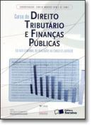 CURSO DE DIREITO TRIBUTARIO E FINANCAS PUBLICAS