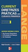 CURRENT - DIRETRIZES PRATICAS EM CUIDADOS PRIMARIOS - 5º ED