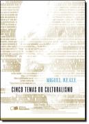 CINCO TEMAS DO CULTURALISMO