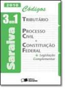 CODIGOS TRIBUTARIO, PROCESSO CIVIL E CONSTITUICAO FEDERAL - 3 EM 1 2010
