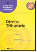 ROTEIROS JURIDICOS - DIREITO TRIBUTARIO - 3ª EDICAO