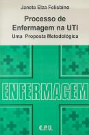 PROCESSO DE ENFERMAGEM NA UTI