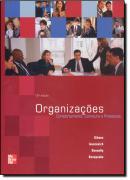 ORGANIZACOES - COMPORTAMENTO ESTRUTURA E PROCESSOS - 12º ED