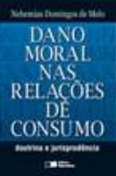 DANO MORAL NAS RELACOES DE CONSUMO - DOUTRINA E JURISPRUDENCIA