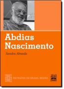 ABDIAS NASCIMENTO - RETRATOS DO BRASIL NEGRO
