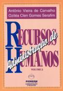 ADMINISTRACAO DE RECURSOS HUMANOS VOL.II