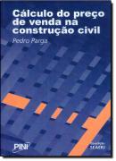 CALCULO PRECO VENDA NA CONSTRUCAO CIVIL  2ª ED.
