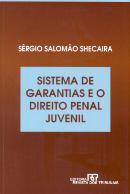 SISTEMA DE GARANTIA E O DIREITO PENAL JUVENIL
