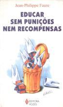 EDUCAR SEM PUNICOES NEM RECOMPENSAS