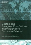 GESTAO DAS RELACOES ECONOMICAS INTERNACIONAIS E COMERCIO EXTERIOR