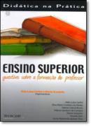 ENSINO SUPERIOR - QUESTOES SOBRE A FORMACAO DO PROFESSOR