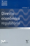 DIREITO ECONOMICO REGULATORIO - VOL. 2