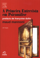 PRIMEIRA ENTREVISTA EM PSICANALISE 26º EDICAO