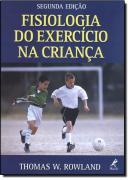 FISIOLOGIA DO EXERCICIO NA CRIANCA - 2ª EDICAO