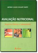 AVALIACAO NUTRICIONAL: ASPECTOS CLINICOS E LABORATORIAIS