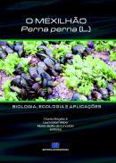 O MEXILHAO - PERNA PERNA (L.) - BIOLOGIA, ECOLOGIA E APLICACOES