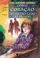 COM O CORACAO DO OUTRO LADO DO MUNDO - COL. JABUTI