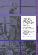 PADRES, CELIBATO E CONFLITO SOCIAL - UMA HISTORIA DA IGREJA CATOLICA NO BRASIL