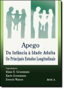 APEGO - DA INFANCIA A IDADE ADULTA: OS PRINCIPAIS ESTUDOS LONGITUDINAIS