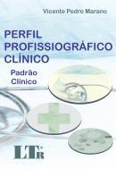 PERFIL PROFISSIOGRAFICO CLINICO - PADRAO CLINICO